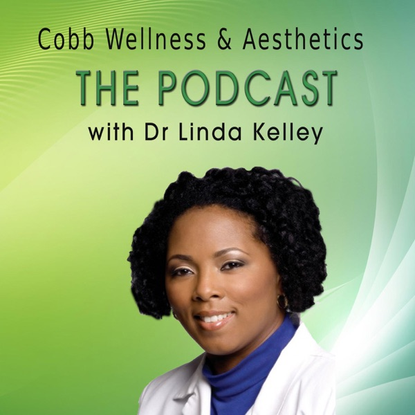 Podcast – Cobb Wellness and Aesthetics