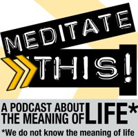 Meditate This! podcast
