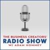 Business Creators Radio Show With Adam Hommey artwork