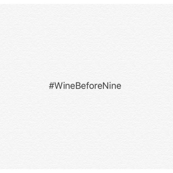 Wine Before Nine