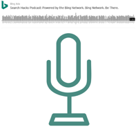 Bing Ads Podcasts podcast