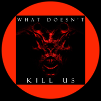 What Doesn't Kill Us podcast