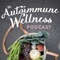 The Autoimmune Wellness Podcast