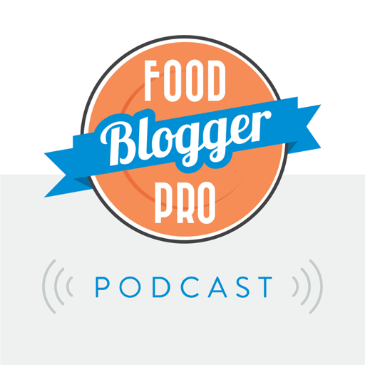 Cover image of The Food Blogger Pro Podcast