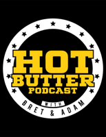 Hot Butter Podcast podcast