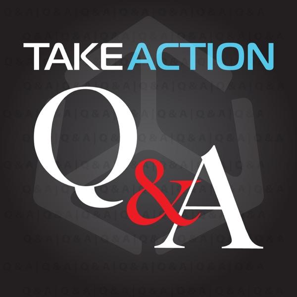 Take Action Q&A