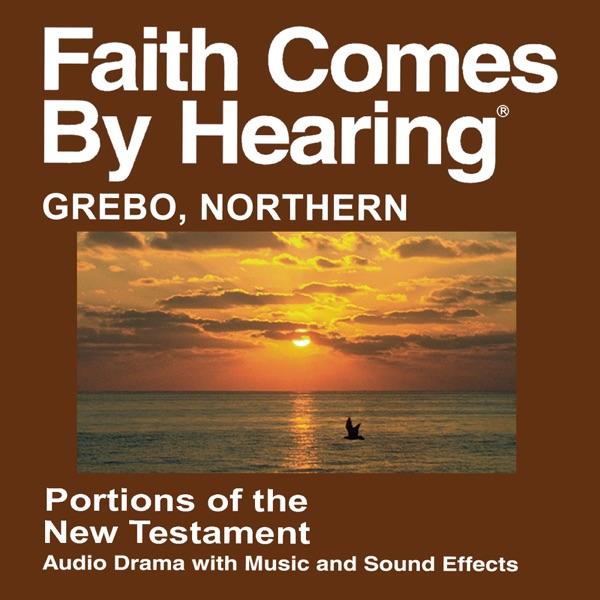 Grebo, Northern Bible - (Dramatized)