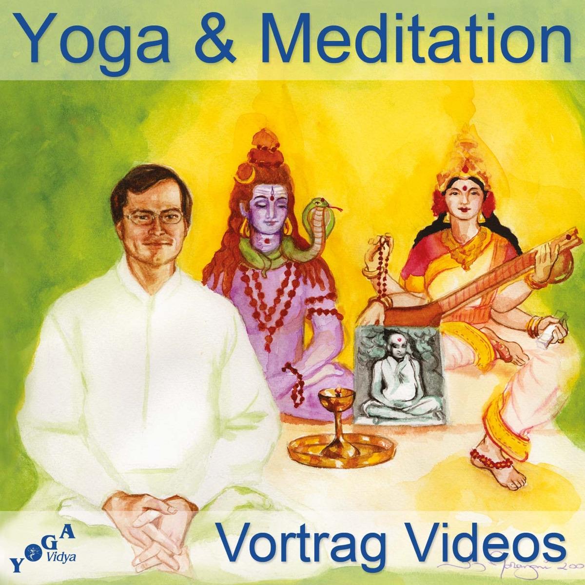 Yoga Und Meditation Spirituelle Video Vortrage Podcast Podtail