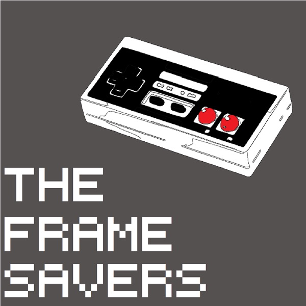 The Frame Savers – Podcast – Podtail