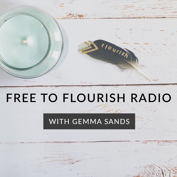 Free to Flourish Radio