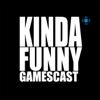 Kinda Funny Gamescast - Kinda Funny