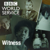 Witness - BBC World Service