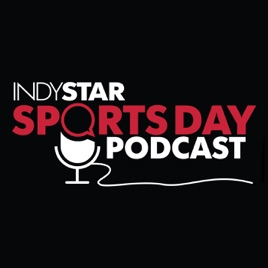 IndyStar Sports Day on Apple Podcasts