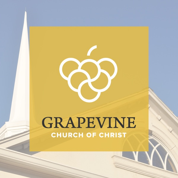Podcast – Grapevine Church of Christ