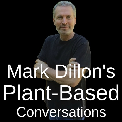 Cover image of Mark Dillon's Plant-Based Conversations