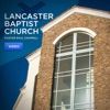 Lancaster Baptist Church Video Podcast artwork