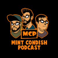 Mint Condish Podcast podcast