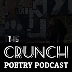 The Crunch Poetry Podcast
