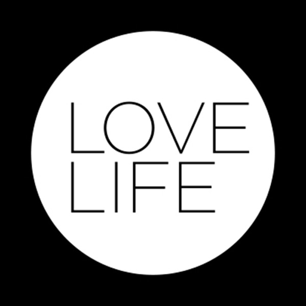 The LoveLife Podcast