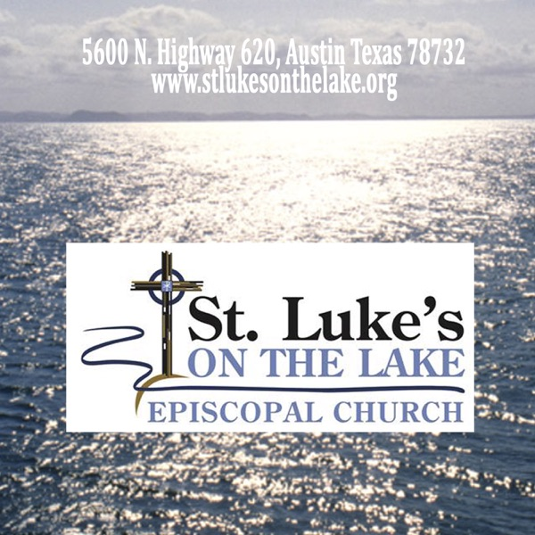 St. Luke's on the Lake - Austin, Texas