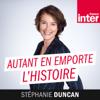 Autant En Emporte L'Histoire - France Inter