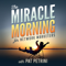 The Miracle Morning for Network Marketers Podcast