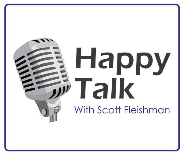Happy Talk Podcast – All Things Scott