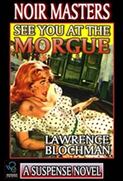See You At The Morgue