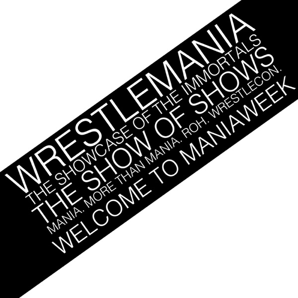 Mania Week Podcast