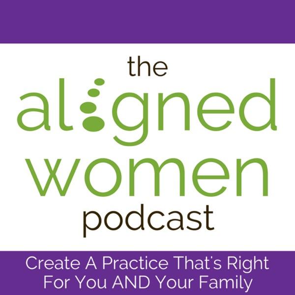 The Aligned Women Podcast