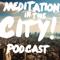 Meditation in the City: A Shambhala Podcast