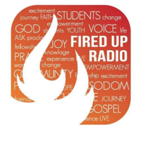Fired Up Radio! podcast