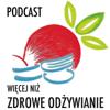 Więcej Niż Zdrowe Odżywianie | Zdrowy Tryb Życia | Rozwoj osobisty i zawodowy - Michał Jaworski - Zdrowe Odżywianie bloger
