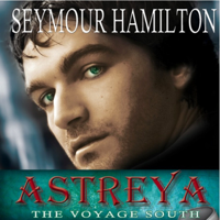 Astreya: Book 1.  The Voyage South podcast