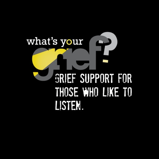 Cover image of What's Your Grief Podcast: Grief Support for Those Who Like to Listen
