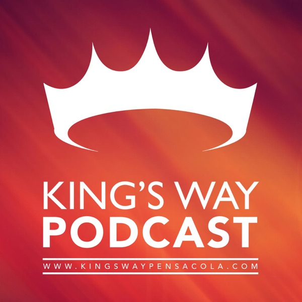 Kings Way Podcast