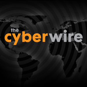 The CyberWire - Your cyber security news connection.