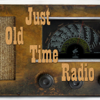 Just Old Time Radio - Humphrey Camardella Productions