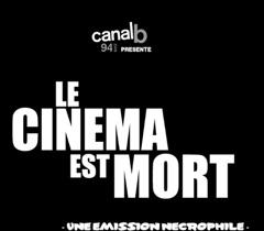 Canal B - Le Cinéma est mort
