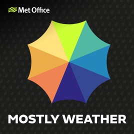Met Office: Weather Snap 15 August 2019 on Apple Podcasts