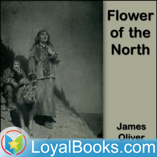 Cover image of Flower of the North by James Oliver Curwood