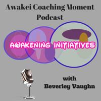 Awakening Initiatives Awakei Podcasts – Awakening Initiatives Blog podcast