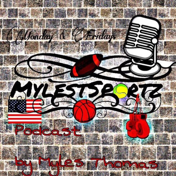 MylesTSportz's Podcast