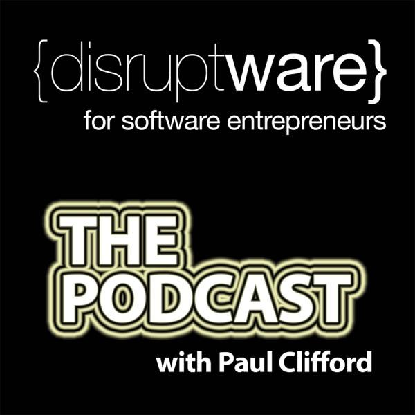 The Disruptware Podcast: Online business   Lean startup   Internet Entrepreneur