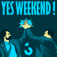 Yes Weekend - Couleur3 podcast