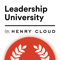 Dr. Henry Cloud's Leadership University Podcast
