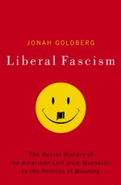 Liberal Fascism book