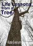 Life Lessons from a Tree