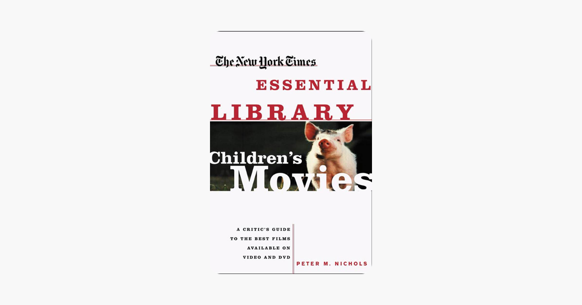 ‎New York Times Essential Library: Children's Movies
