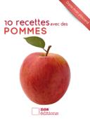 10 recettes avec des pommes